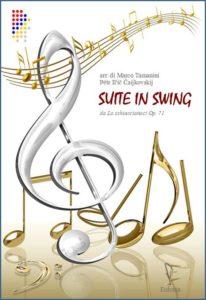 SUITE IN SWING - LO SCHIACCIANOCI - PRIMA PARTE edizioni_eufonia