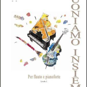 SUONIAMO INSIEME (fl. e pf.) 2° Livello edizioni_eufonia
