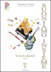 SUONIAMO INSIEME (sax ct. e pf.) 2° Livello edizioni_eufonia