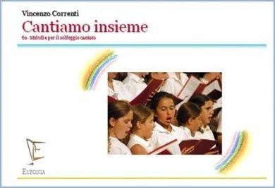 CANTIAMO INSIEME Liv. 1 edizioni_eufonia
