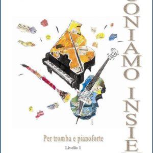 SUONIAMO INSIEME (tromba. e pf.) 1° Livello edizioni_eufonia