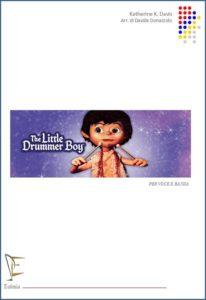 THE LITTLE DRUMMER BOY PER VOCE E BANDA edizioni_eufonia