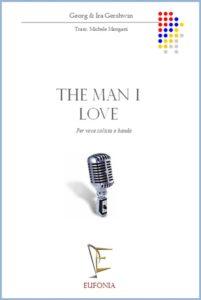 THE MAN I LOVE edizioni_eufonia