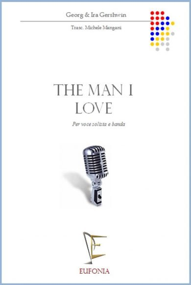 THE MAN I LOVE edizioni_eufonia