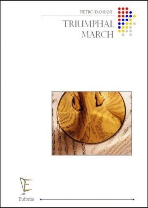 TRIUMPHAL MARCH edizioni_eufonia
