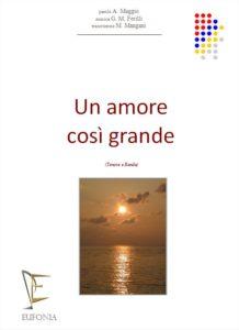 UN AMORE COSI' GRANDE edizioni_eufonia