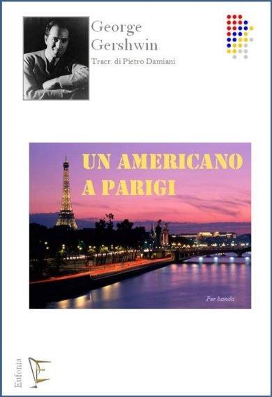 UN AMERICANO A PARIGI edizioni_eufonia