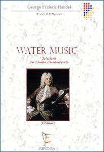 WATER MUSIC  SELEZIONE per 5 ottoni edizioni_eufonia